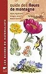 Guide des fleurs de montagne par Grey-Wilson