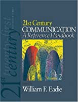 21st Century Communication: A Reference Handbook ebook download