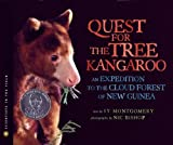 The Quest for the Tree Kangaroo: An Expedition to the Cloud Forest of New Guinea (Scientists in the Field Series) (054724892X) by Montgomery, Sy