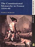 Constitutional Monarchy in France, 1814-1848 (Seminar Studies in History)