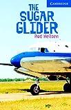 Rod Nielsen The Sugar Glider Level 5 Upper Intermediate Book with Audio CDs (3) Pack: Upper Intermediate Level 5 (Cambridge English Readers)