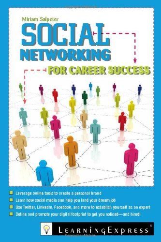 Social Networking for Career Success 1576857824 pdf