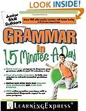 Grammar in 15 Minutes a Day: Junior Skill Buider