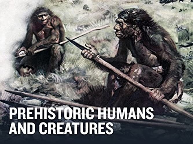 Prehistoric Humans and Creatures Season 1 Episode 1