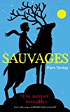 Sauvages - Tome 1 par Piers Torday