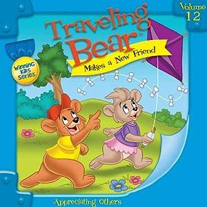 Traveling Bear Makes a New Friend   [Christian Joseph Hainsworth]