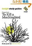 To Kill a Mockingbird (Insight Study Guides)