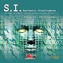 Verschollen (S. I. Synthetic Intelligence, Phase 04) Hörspiel von James Owen Gesprochen von: Florian Halm, Anke Reitzenstein, Arianne Borbach