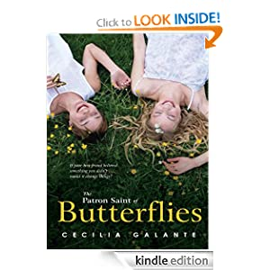Kindle Daily Deal: The Patron Saint of Butterflies, by Cecilia Galante. Publisher: Bloomsbury USA; Reprint edition (April 10, 2011)