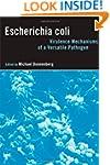 Escherichia coli: Virulence Mechanism...