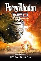 Perry Rhodan Neo 2: Utopie Terrania: Staffel: Vision Terrania