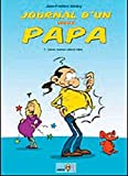 Journal d'un Vieux Papa T01 Future Maman Attend Bebe (French Edition)