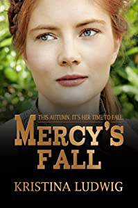 (FREE on 7/3) Mercy's Fall by Kristina Ludwig - http://eBooksHabit.com