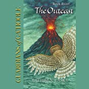 The Outcast: Guardians of Ga'Hoole, Book 8 | Kathryn Lasky