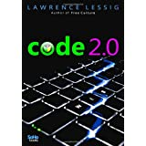 code 2.0 ~ Lawrence Lessig