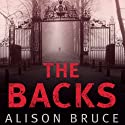 The Backs: DC Goodhew, Book 5 Audiobook by Alison Bruce Narrated by Jonathan Broadbent