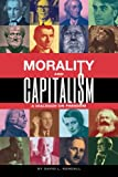 Morality and Capitalism: A Dialogue on Freedom