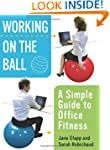 Working on the Ball: A Simple Guide t...