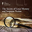 The Secrets of Great Mystery and Suspense Fiction Lecture by  The Great Courses Narrated by Professor David Schmid