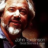 Sir John Tomlinson: Great Scenes & Arias