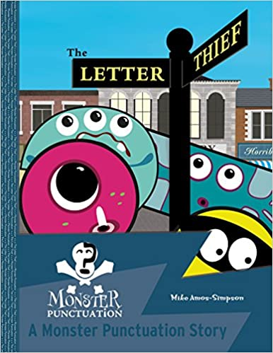 http://www.amazon.co.uk/Letter-Thief-Monster-Punctuation-Story-ebook/dp/B00SX3CL1W/ref=tmm_kin_swatch_0?_encoding=UTF8&qid=1452631467&sr=8-2