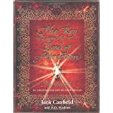 The Key to Living the Law of Attraction: The Secret To Creating the Life of Your Dreamsby Jack Canfield