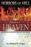 Horrors Of Hell Splendors Of Heaven