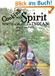 Cooking With Spirit, Native American...