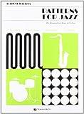 Patterns for jazz. Per strumenti in chiave di violino