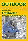 Trailfinder Orientierung ohne Kompass und GPS (OutdoorHandbuch)