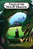 Tales of the Nun & Dragon (Bushy Tales)
