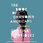 The Book of Unknown Americans: A Novel | [Cristina Henríquez]