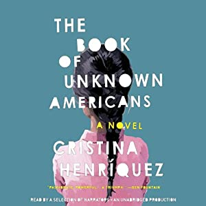 The Book of Unknown Americans: A Novel | [Cristina Henríquez]