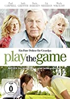 Play the Game - Ein Date Doktor f�r Grandpa
