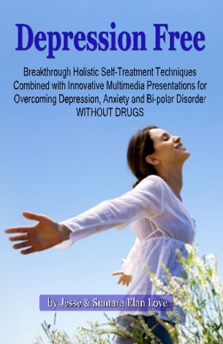 Depression Free: Revolutionary Multimedia Program For Overcoming Depression Without Drugs