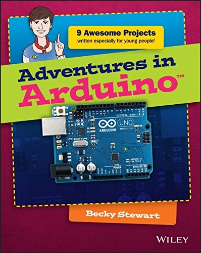 Adventures in Arduino, by Becky Stewart