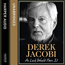 As Luck Would Have It (       UNABRIDGED) by Derek Jacobi Narrated by Derek Jacobi