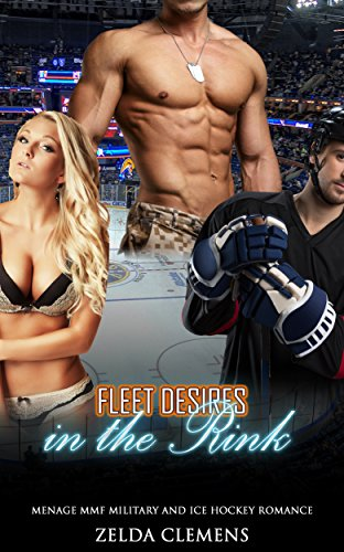 Bisexual Romance: Fleet Desires in the Rink (MMF Marine Navy Seal Alpha Male Provocative New Adult Romance) (Threesome Contemporary Secret Baby Bad Boy Taboo Military Short Stories) (Gay Navy Seal compare prices)