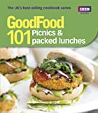 Sharon Brown Good Food: 101 Picnics & Packed Lunches: Triple-tested Recipes