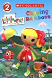 img - for Lalaloopsy: Chasing Rainbows (Turtleback School & Library Binding Edition) (Scholastic Reader: Level 2) book / textbook / text book