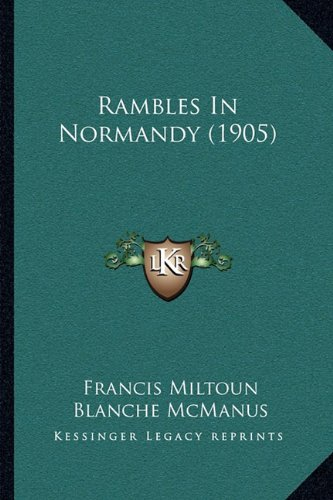 Rambles in Normandy (1905)