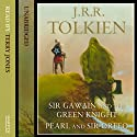 Sir Gawain and the Green Knight (       UNABRIDGED) by J. R. R. Tolkien Narrated by Terry Jones