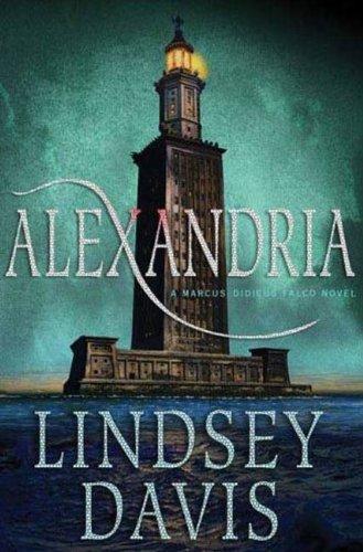 Alexandria: A Marcus Didius Falco Novel (Marcus Didius Falco Novels)