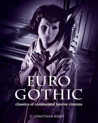 euro-gothic-classics-of-continental-horror-cinema