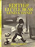 Edith & Little Bear lend a hand (0394823893) by Wright, Dare