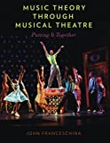 img - for Music Theory through Musical Theatre: Putting It Together book / textbook / text book