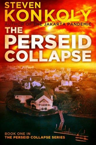The Perseid Collapse (The Perseid Collapse Series) (Volume 1)