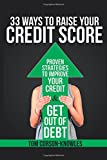 img - for 33 Ways To Raise Your Credit Score: Proven Strategies To Improve Your Credit and Get Out of Debt book / textbook / text book