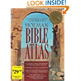 Holman Bible Atlas: A Complete Guide to the Expansive Geography of Biblical History (Broadman & Holman Reference...