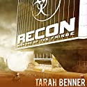 Recon Audiobook by Tarah Benner Narrated by Michael Goldstrom, Saskia Maarleveld
